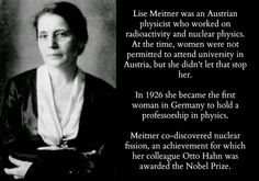Happy birthday Lise Meitner, the co-discoverer of nuclear fission! Lise Meitner, Nuclear Physics, Quantum Physics, Great Women, Amazing Women, Physicist, Badass Women, Fierce Women, Nobel Prize