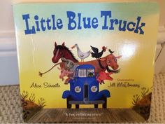 Little Blue Truck book and activities! Kids love this book!!