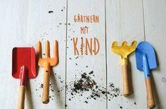 Mit Kind gärtnern - Kinder im Garten helfen lassen