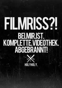 FILMRISS?! BEI.MIR.IST.DIE.KOMPLETTE.VIDEOTHEK.ABGEBRANNT!