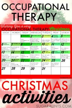 Many adaptions for school needed but good ideas.   Celebrate the Christmas season with Occupational Therapy goal areas and calming strategies during this hectic season, allowing families to connect and focus on the true meaning of the season while working on developmental areas.