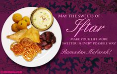 """i like the sentiment... i'd put it on my own DIY card and give out w/ cupcakes/cookies - """"May the sweets of Iftar make your life more sweeter in every possible way! Ramadan Mubarak!"""""""