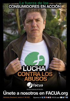 Antonio Dechent, socio de FACUA nº 36.163, llama a los consumidores a la lucha contra los abusos