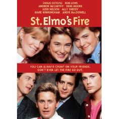 St. Elmo's Fire - I can't believe the amount of people that don't remember this movie!