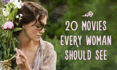 20 MOvies every woman should see. favorite things #movies #movielists