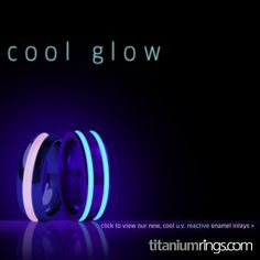 NEW Glow Rings ! Shop Titanium Glow Rings > http://www.titaniumrings.com/catalogsearch/result/?q=glow