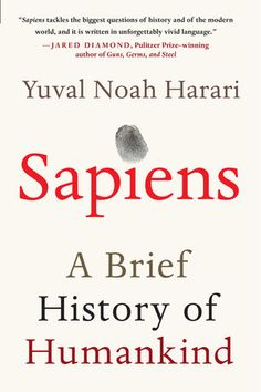Sapiens: a brief history of humankind by Yuval Noah Harari. Fascinating and very easily read