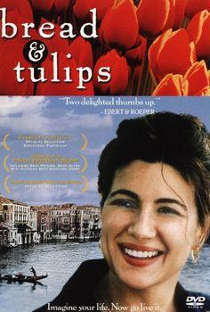Хлеб и тюльпаны (Pane e tulipani)