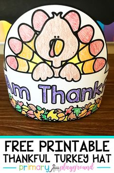 Free Printable Thankful Turkey Hat - Primary Playground