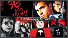 Hollywood has been successful in producing some best vampire movies. Check them all out in this post and get started with watching them all. Vampire Movies List, Movie List, 30 Days Of Night, Only Lovers Left Alive, Vampire Hunter D, Netflix Anime, Taika Waititi, Francis Ford Coppola, Tilda Swinton