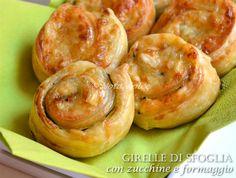 Girelle di sfoglia con zucchine e formaggio, ricetta veloce -FINGER FOOD- RICETTA SFIZIOSA