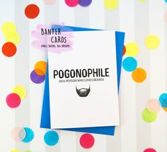 Pogonophile  A person Who Loves Beards  Funny by BanterCards