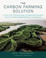 A must read book for anyone seeking serious solutions, not only for carbon sequestration, but for poverty in the South, health and the loss of biodiversity all over the world.
