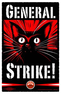 In Seattle's General Strike of 1919 workers shut down the city for 5 days. Crime went down and communal meals were offered for 35 cents.