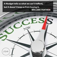 #MoneyMatters // A #budget tells us what we can't #afford, but it doesn't keep us from buying it. // @WilliamFeather