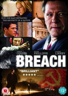 It's not paranoia when they're really out to get you. Exhibit F:Breach with Chris Cooper, Ryan Phillippe, Laura Linney, Gary Cole, Dennis Haysbert, Kathleen Quinlan, Bruce Davison