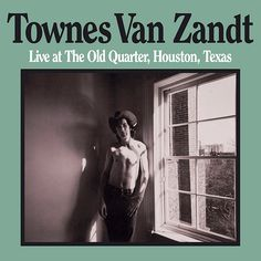 Live at the Old Quarter – Townes Van Zandt – Listen and discover music at Last.fm