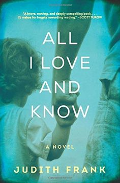 All I Love and Know: A Novel, http://www.amazon.com/dp/0062302876/ref=cm_sw_r_pi_awdm_u13.tb0S1X05M