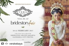 #Repost @verakebaya with @repostapp  Coming soon in Sheraton Grand Jakarta Gandaria City Hotel  #BrideStoryFair2017 on 10-12 February 2017. Save The Date!