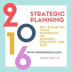Strategic Planning for your Nonprofit or Business by Write Good