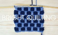 Never fear; our popular Something for the Weekend is back! Fancying trying out a new stitch this week? How about the bright quilting stitch? Dig out your needles and give it go! Using two shades of yarn and a combination of knit, purl, slip stitch and yarn forwards, create this quilting stitch. This stitch creates a …