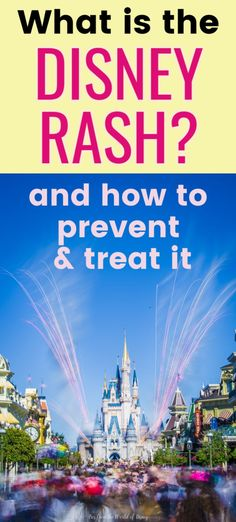 "Walt Disney World vacation planning tips and secrets -- Learn about the ""Disney Rash"" -- what it is, how to prevent it, and what treatment to put on it to help with itching and discomfort."