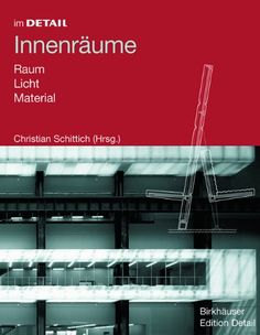 In Detail: Interior Spaces: Space, Light, Material Material, Interior Design, Spaces, Books, Products, Room Interior, Nest Design, Livros, Home Interior Design