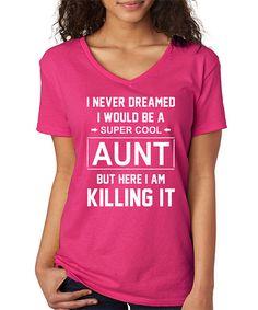 This SignatureTshirts Hot Pink 'Super Cool Aunt' V-neckTee by SignatureTshirts is perfect! #zulilyfinds
