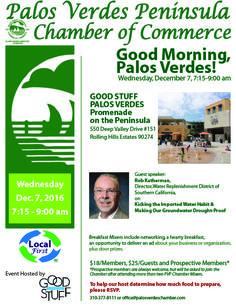 December 7, 2016  Palos Verdes Chamber Breakfast Mixer  http://www.southbaybyjackie.com/palos-verdes-breakfast-mixer/  #Southbay #Event #PalosVerdesChamberBreakfastMixer #PalosVerdes #ThePalosVerdesPeninsulaChamberofCommerce #GoodStuffPalosVerdes #RobKatherman #RollingHillsEstates
