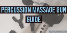 Choosing a Percussion Massage Gun - Massage & Bloggywork