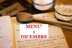 Noi oggi cuciniamo: Ricette per martedì 1 dicembre