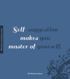 Self suggestion makes you