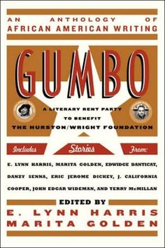 Gumbo: A Celebration of African American Writing, edited by E. Lynn Harris and Marita Golden Best Quotes From Books, Book Quotes, Good Books, My Books, Different Types Of Books, Ela Classroom, Rainbow Room, Reading Rainbow, Gumbo