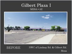 Gilbert Plaza I before Re-development by Michael A Pollack of Pollack Investments.  www.pollackinvestments.com