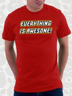 Lego Movie Everything is Awesome Tshirt  by FishbiscuitDesigns