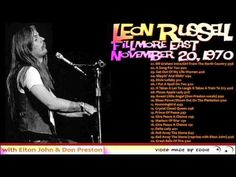 LEON RUSSELL Fillmore East, New York, NY; November 20(?), 1970 [late show?]. Very good soundboard. Previously uncirculated. 00:00 Bill Graham Intro/Girl From...