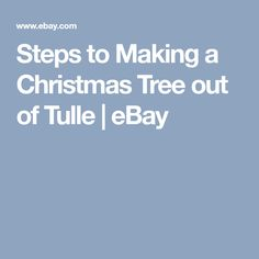 Steps to Making a Christmas Tree out of Tulle Tulle Christmas Trees, Christmas Tree Sale, Christmas Open House, Xmas Tree, Christmas Holidays, Christmas Wreaths, Christmas Decorations, Christmas Ornaments, Tulle Material