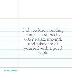 De-stress with a good book! #TodaysTidbit
