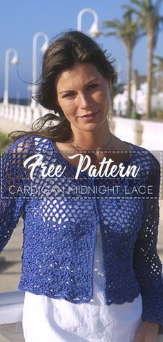 Cardigan Midnight Lace- Pattern Kostenlos - Knitting and Crochet Crochet Bolero Pattern, Crochet Jumper, Shrug Pattern, Crochet Coat, Crochet Blouse, Easy Crochet, Crochet Clothes, Free Crochet, Crochet Patterns