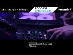 Armin van Buuren's A State Of Trance Official Podcast Episode 233