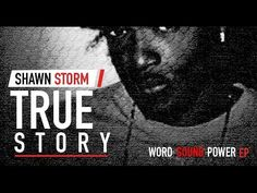 Shawn Storm - True Story | Official Audio | Word Sound & Power EP | May 2016 - YouTube