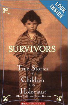 Survivors: True Stories of Children in the Holocaust: Allan Zullo: 9780439669962: Amazon.com: Books
