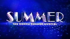 Buy tickets to Summer: The Donna Summer Musical, read about the performances, and news about Summer: The Donna Summer Musical from Broadway Direct.