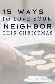 15 Actionable Ways to Love Your Neighbor Aujourd'hui , environnement Neighbor Christmas Gifts, Mary Christmas, Christian Living, Christian Women, Christian Life, Love Is A Choice, Love Your Neighbour, Your Neighbors, Christian Marriage