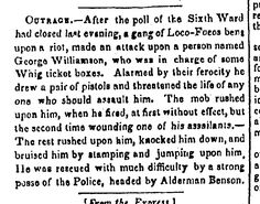 1839.4.16. George Wiliamson (Chichester Gang, Whig) beaten by LocoFoco mob for poll guarding.