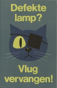 Defekte lamp? Vlug vervangen! (Politics & propaganda posters, High Council for Road Safety) #Booktower