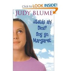 Estas Ahi Dios? Soy Yo, Margaret. (Are You There God? It's Me, Margaret) (Spanish Edition): Judy Blume [10/13]