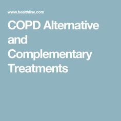 COPD Alternative and Complementary Treatments