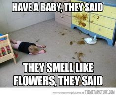 Reminds me of my son...good smelling times