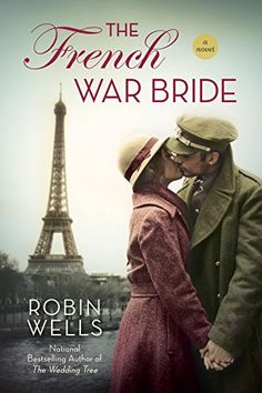 The French War Bride (Wedding Tree) by Robin Wells https://www.amazon.com/dp/B01839Q4TU/ref=cm_sw_r_pi_dp_x_fhHQxbEWV7KRQ